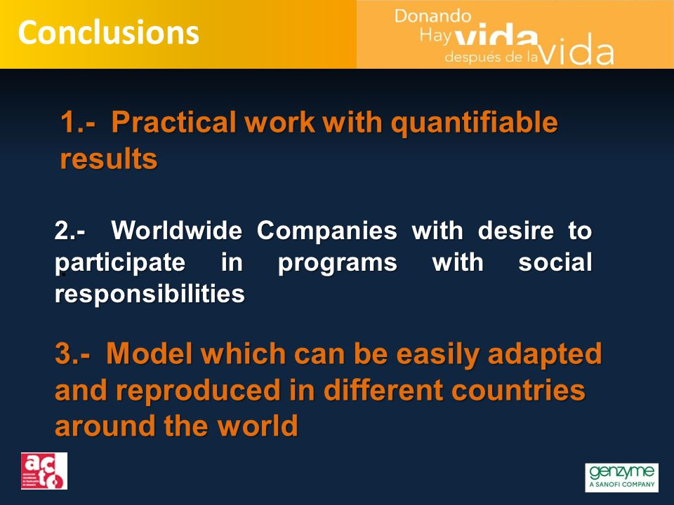 Conclusions 1.- Practical work with quantifiable results.