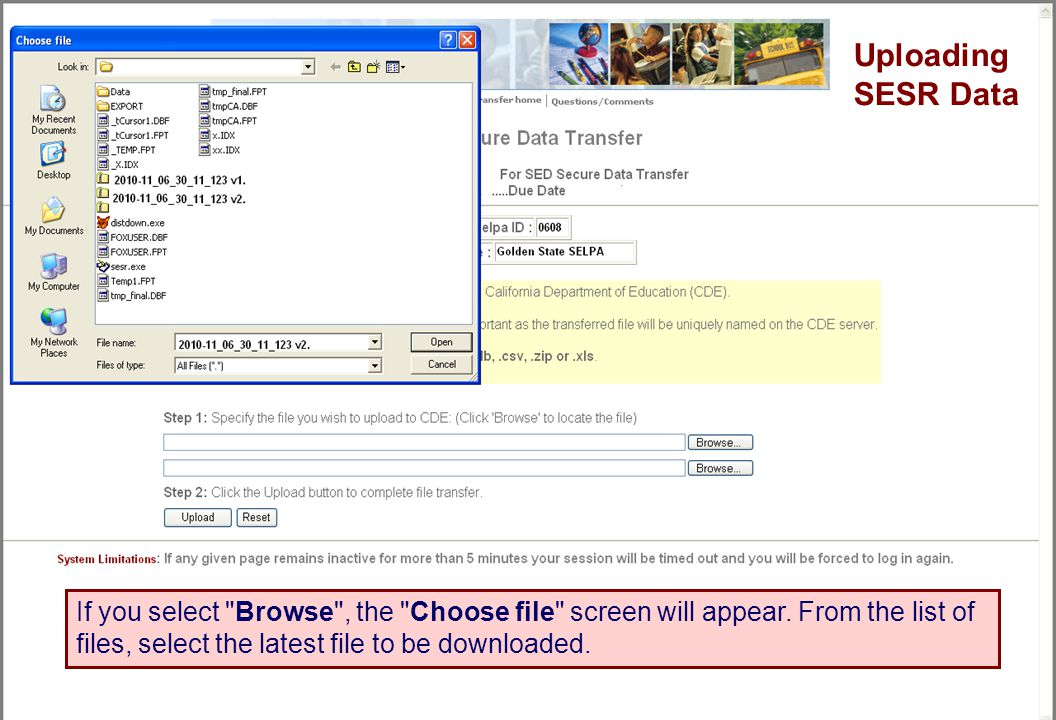 Tom Torlakson State Superintendent of Public Instruction If you select Browse , the Choose file screen will appear.
