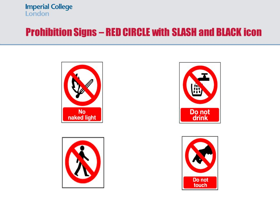 Prohibition Signs – RED CIRCLE with SLASH and BLACK icon