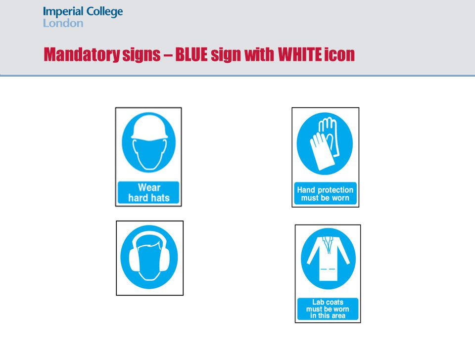 Mandatory signs – BLUE sign with WHITE icon