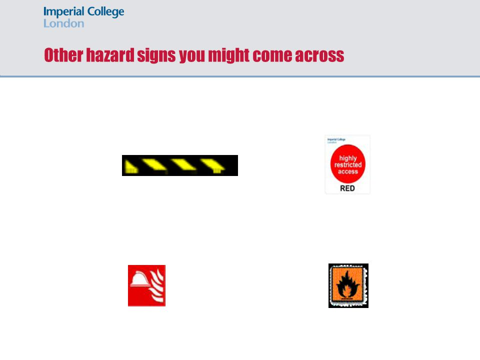 Other hazard signs you might come across
