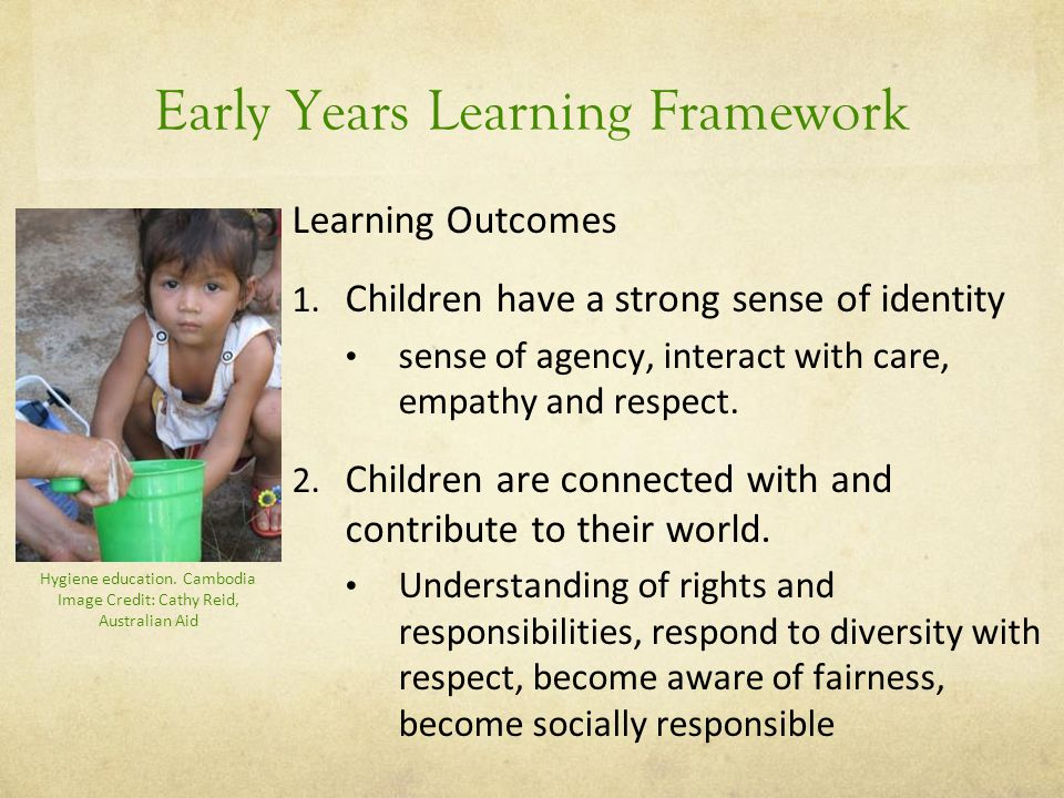 Early Years Learning Framework Learning Outcomes 1.