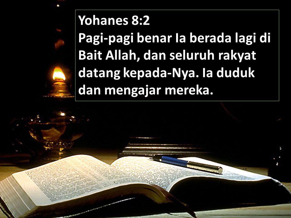 Yoh 8: 11b Pergilah dan jangan berbuat dosa lagi mulai sekarang.