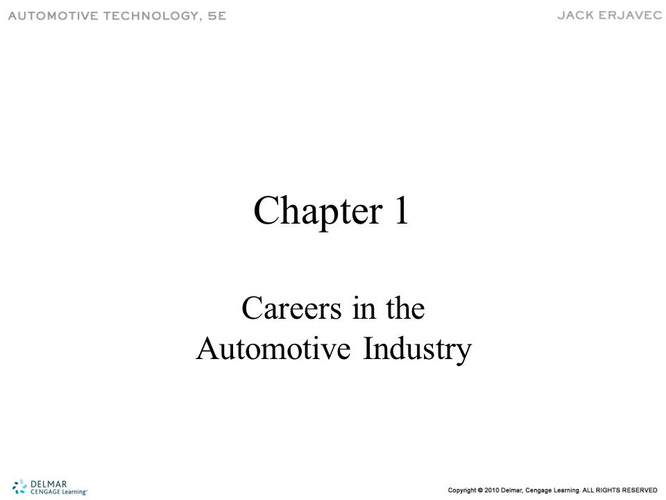 Chapter 1 Careers in the Automotive Industry