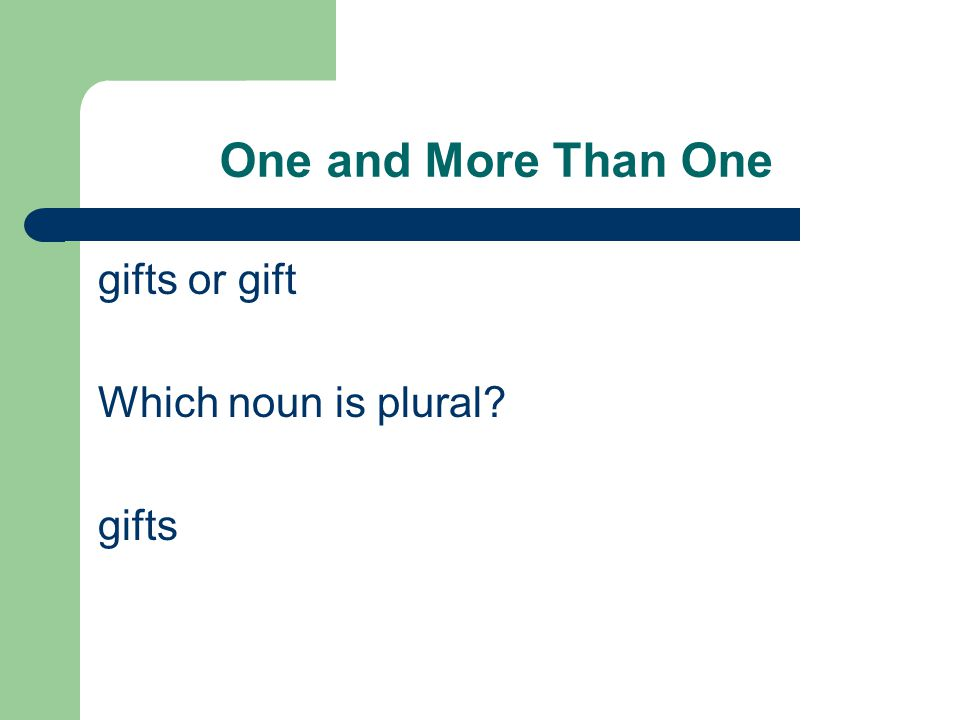 One and More Than One gifts or gift Which noun is plural gifts
