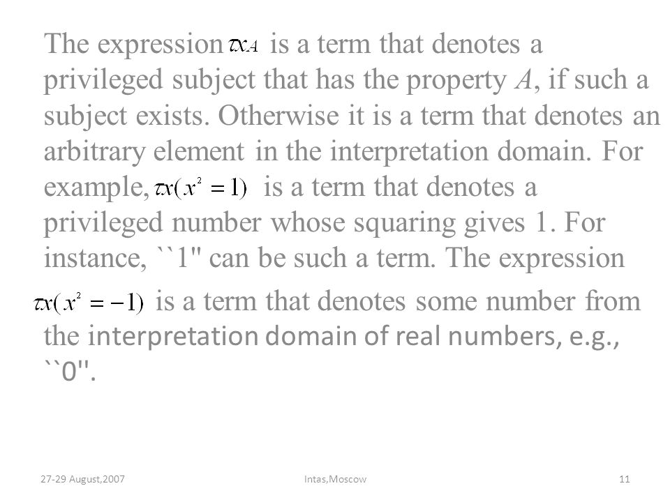The expression is a term that denotes a privileged subject that has the property A, if such a subject exists. Otherwise it is a term that denotes an a