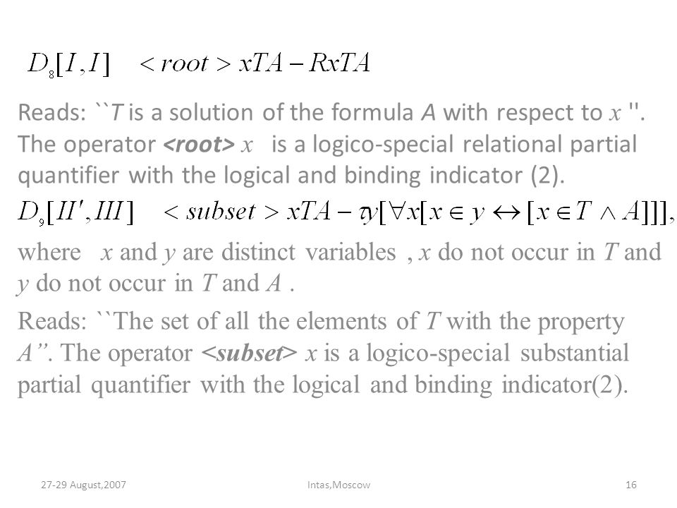Reads: ``T is a solution of the formula A with respect to x .