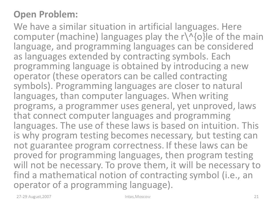 Open Problem: We have a similar situation in artificial languages.