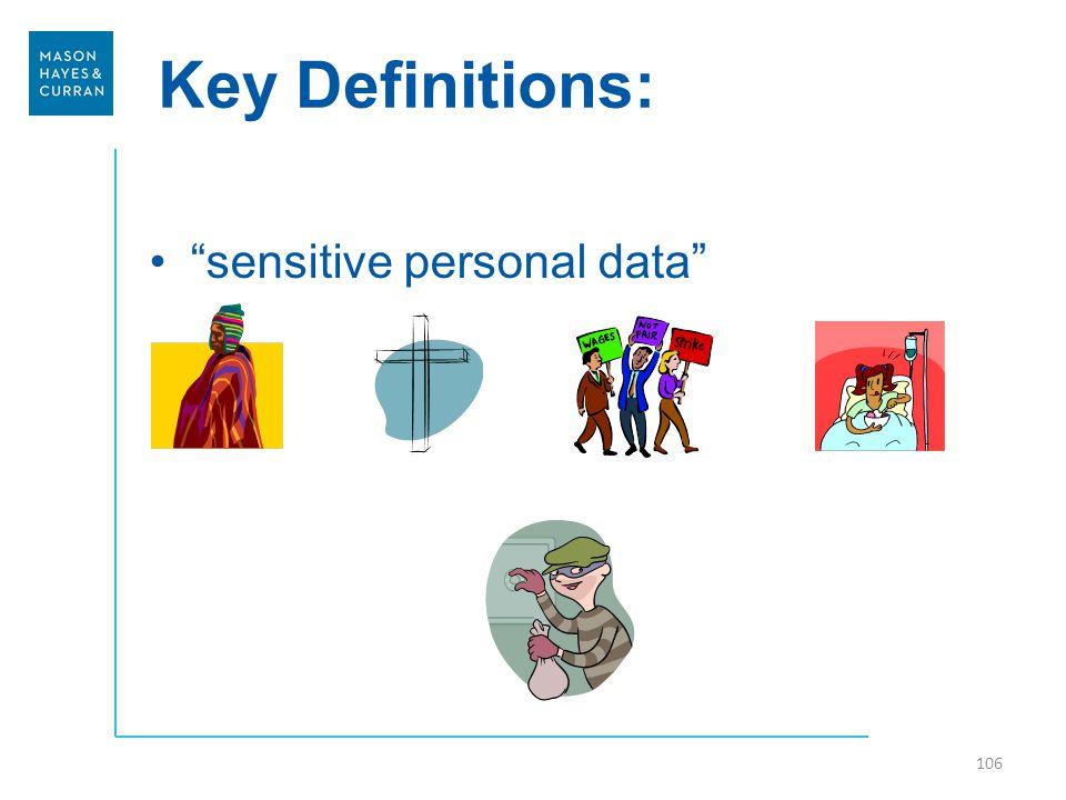 Key Definitions: 106 sensitive personal data