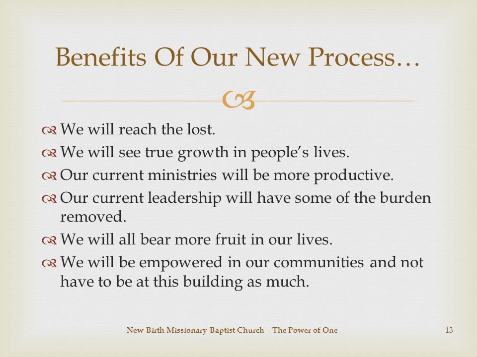   We will reach the lost.  We will see true growth in people's lives.