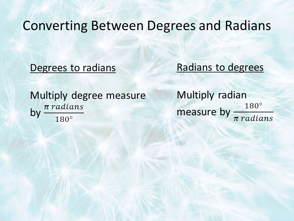 Converting Between Degrees and Radians