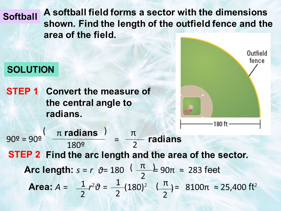 A softball field forms a sector with the dimensions shown.
