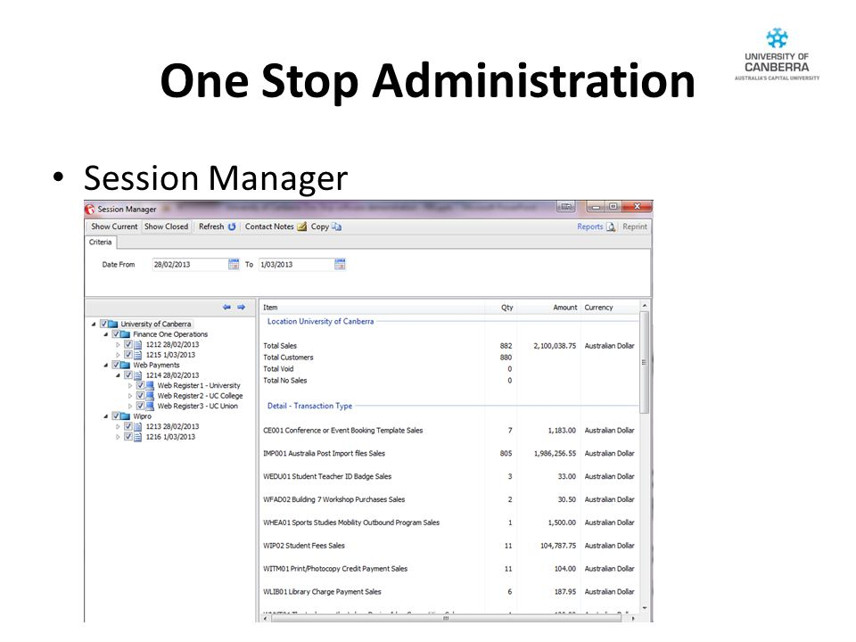 One Stop Administration Session Manager