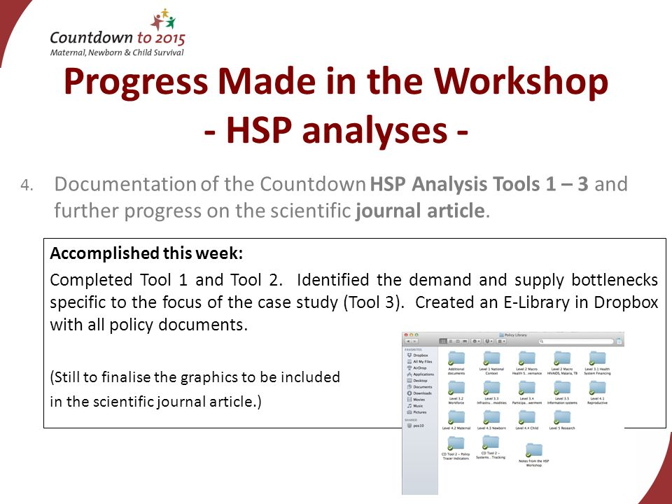 Progress Made in the Workshop - HSP analyses - 4.