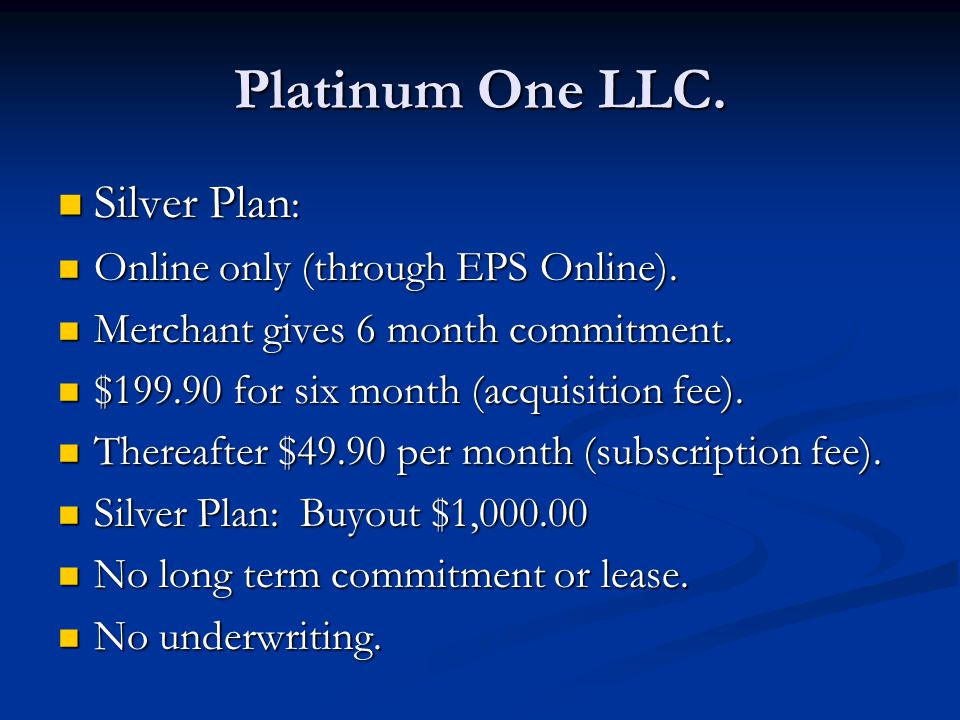 Platinum One LLC. Silver Plan : Silver Plan : Online only (through EPS Online).