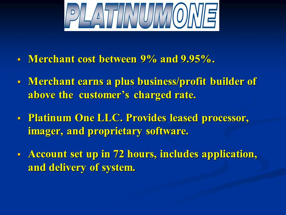  Merchant cost between 9% and 9.95%.