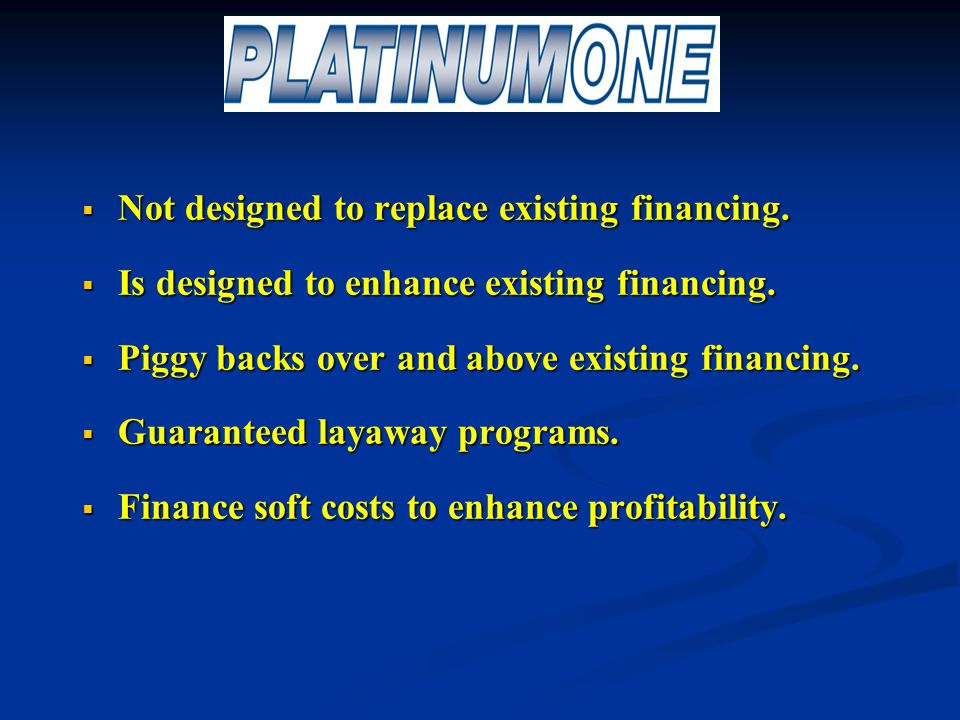 Platinum One LLC.$99.90 per month lease (4 year lease).