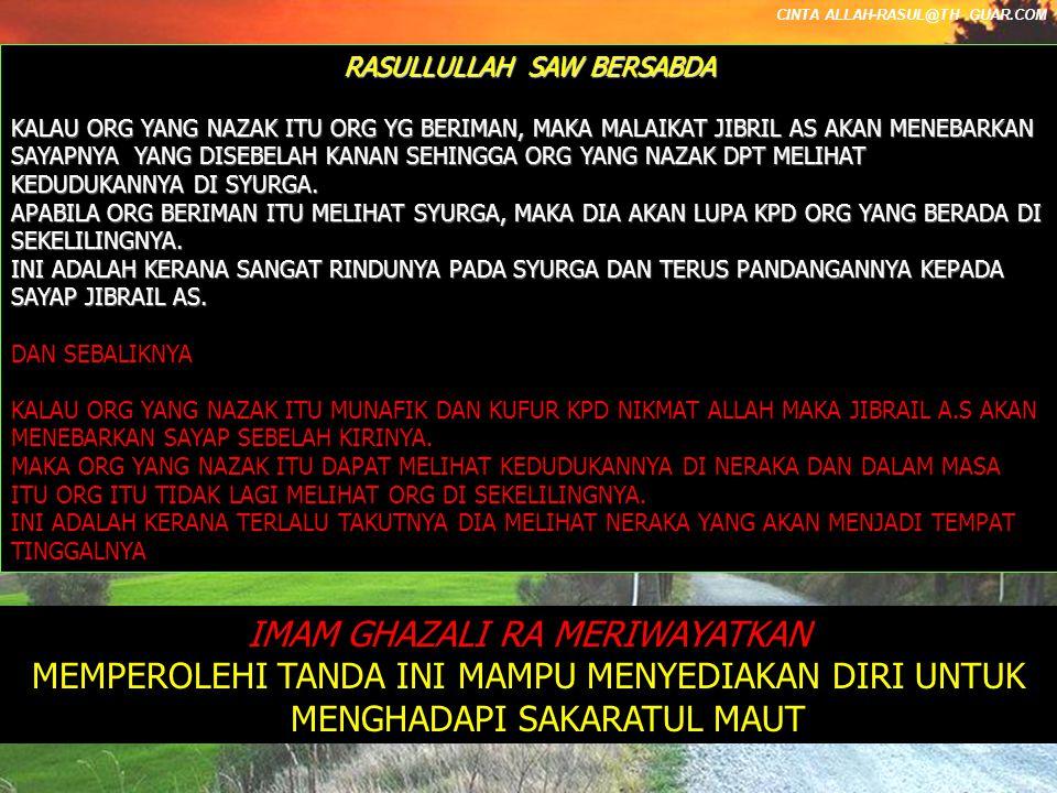 CINTA ALLAH-RASUL@TH GUAR.COM SAMBUNGAN RENTETAN HARI SEBELUM MANUSIA MENINGGAL DUNIA 9.SAAT AKHIR HARI TERASA SEJUK DARI BAHAGIAN PUSAT HINGGA KE TULANG SOLBI( DI BAHAGIAN BELAKANG BADAN) PERSOALAN.