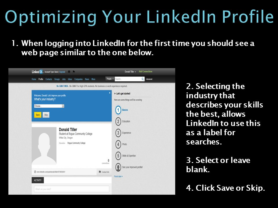 1.When logging into LinkedIn for the first time you should see a web page similar to the one below.