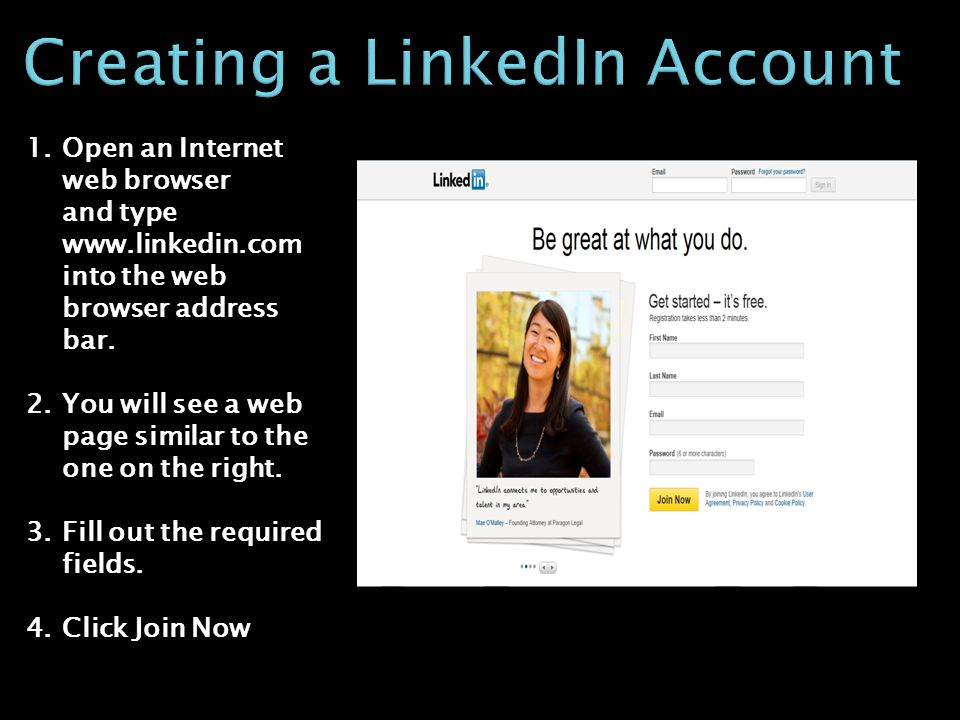 1.Open an Internet web browser and type www.linkedin.com into the web browser address bar.