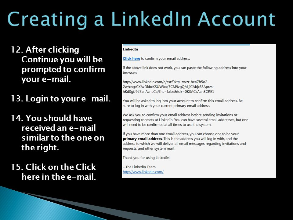 12. After clicking Continue you will be prompted to confirm your e-mail.