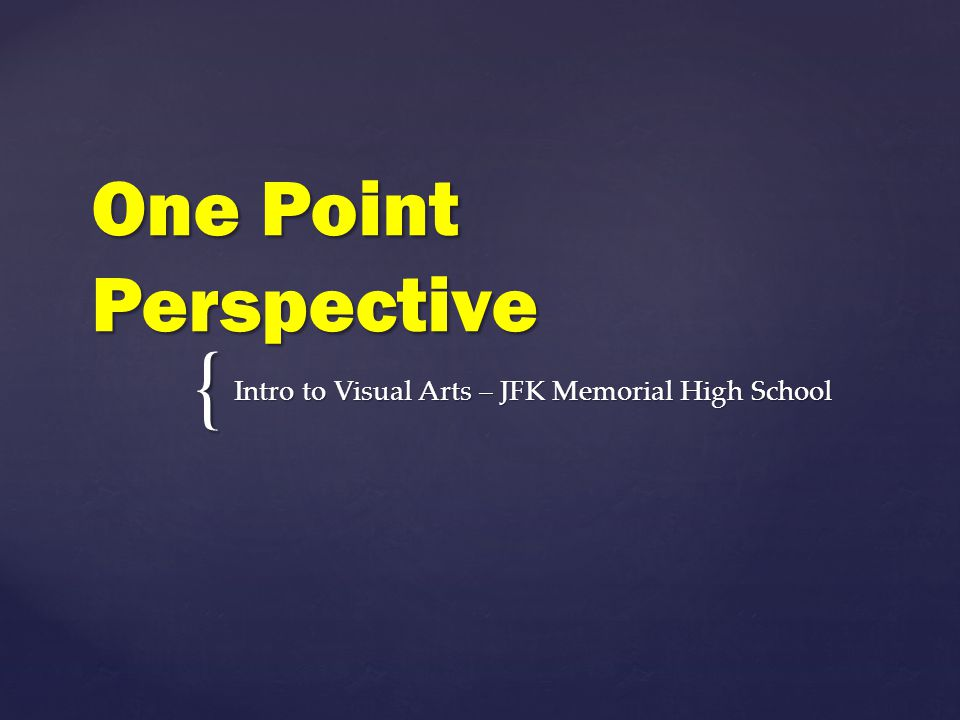  A brief history of one point perspective  Vocabulary: o Horizon line o Vanishing point o Vertical, horizontal, and orthogonal lines o Linear perspective  How to start creating a drawing with one point perspective  Final project – Landscape Street View What are we learning?