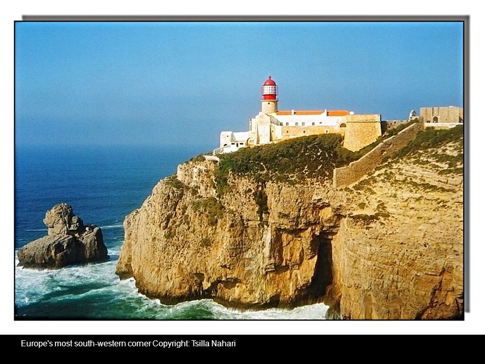 Europe s most south-western corner Copyright: Tsilla Nahari
