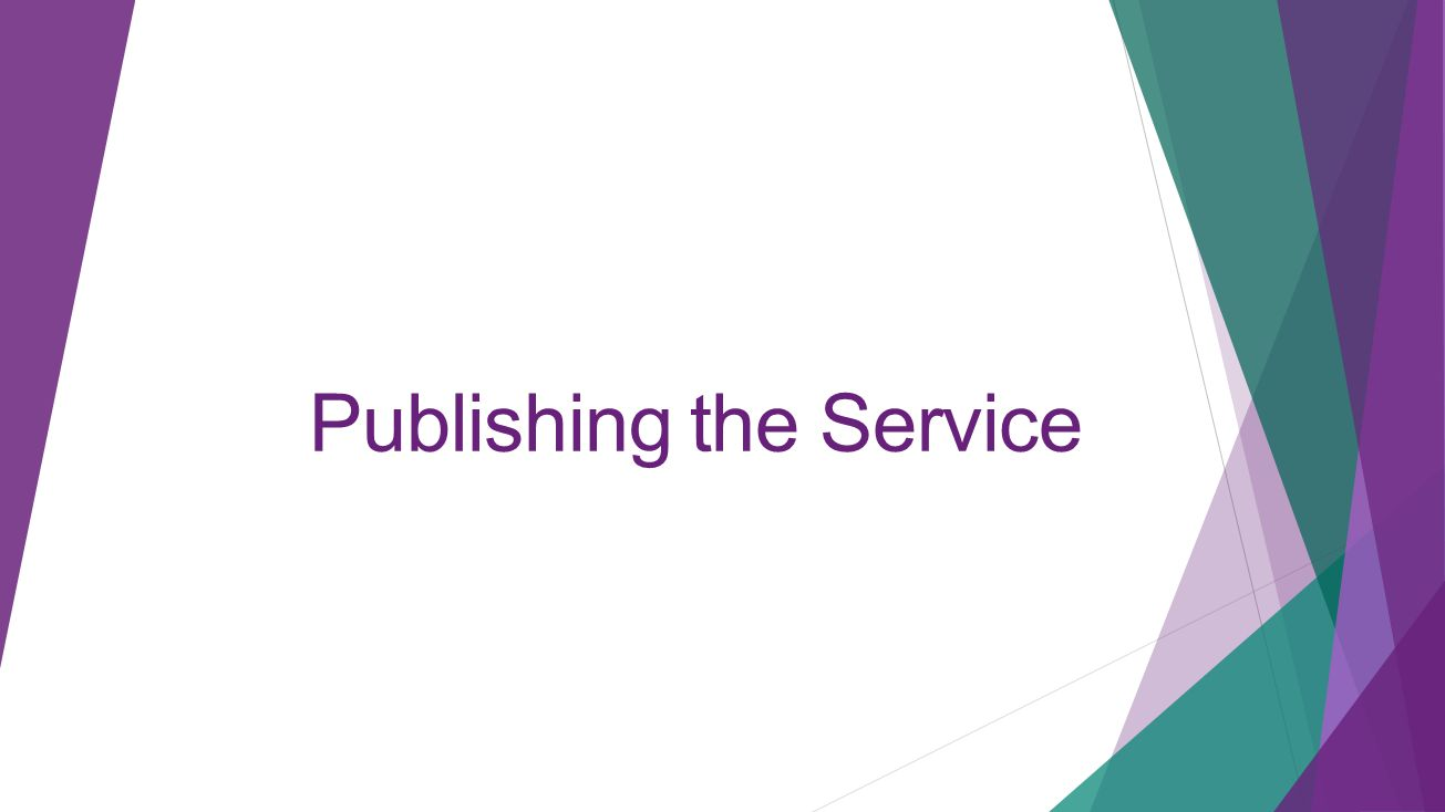 Publishing the Service