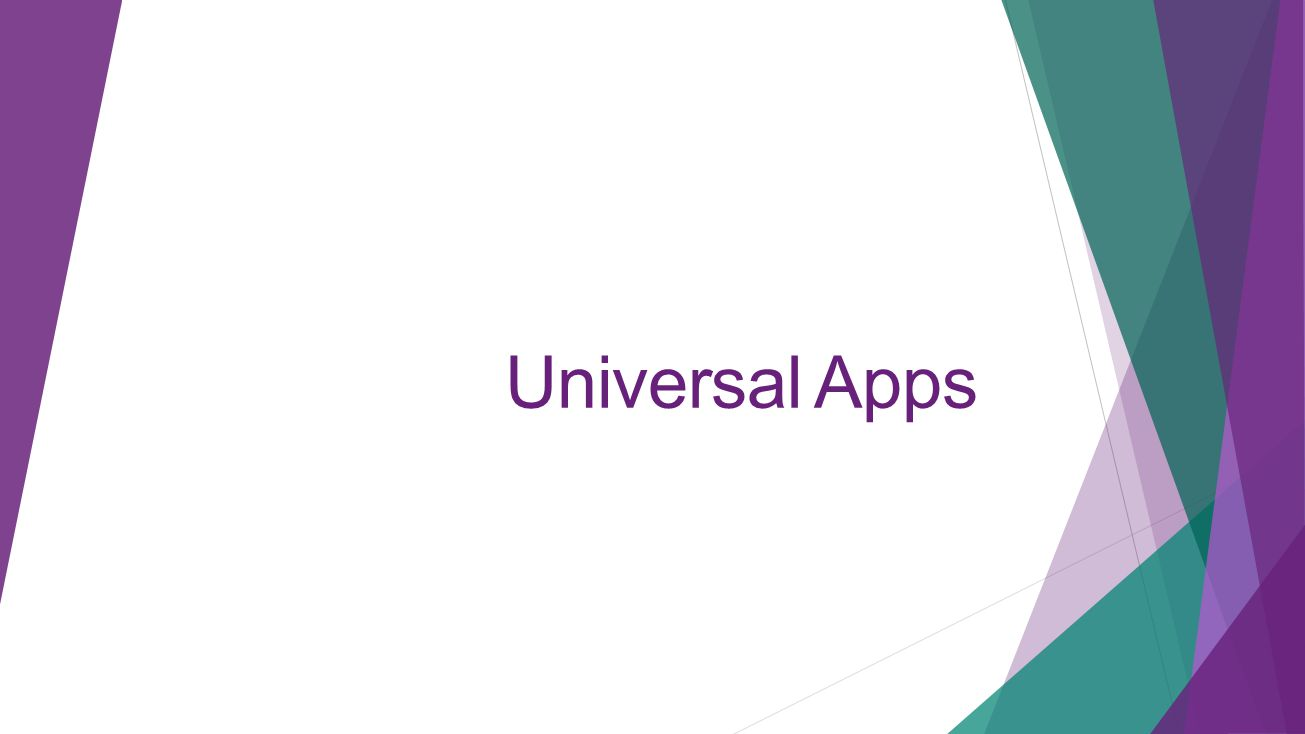 Universal Apps
