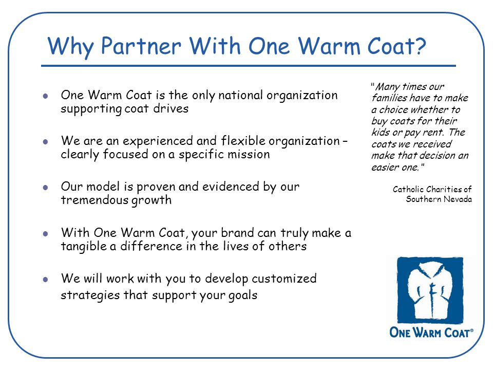 Why Partner With One Warm Coat.