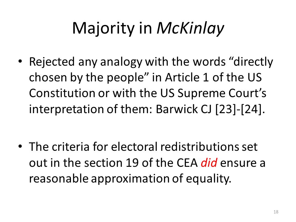 "Majority in McKinlay Rejected any analogy with the words ""directly chosen by the people"" in Article 1 of the US Constitution or with the US Supreme Co"