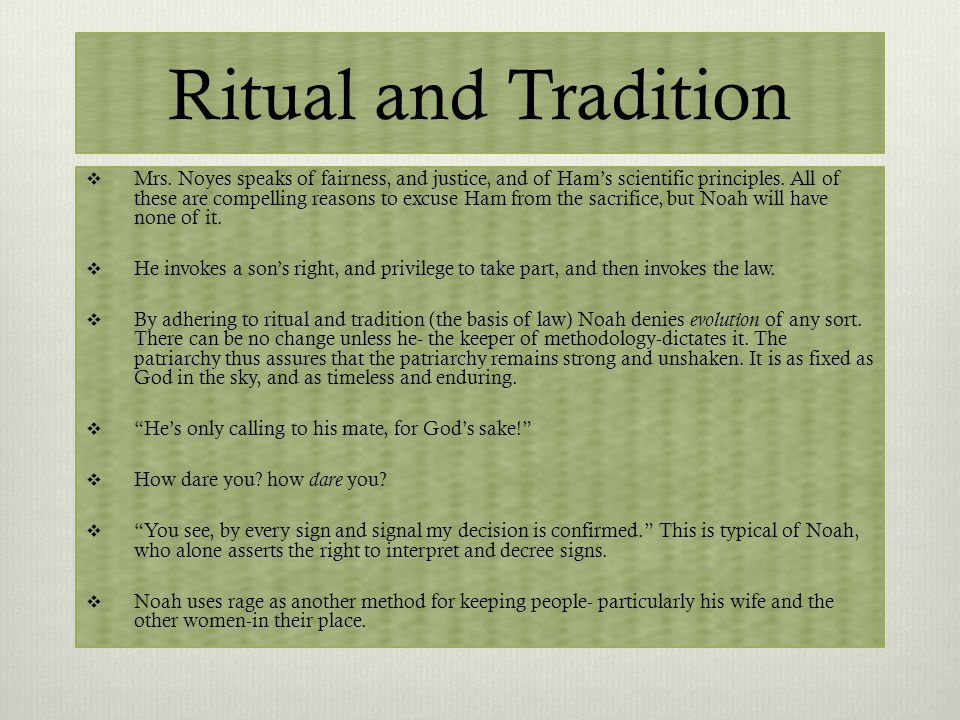 Ritual and Tradition  Mrs.