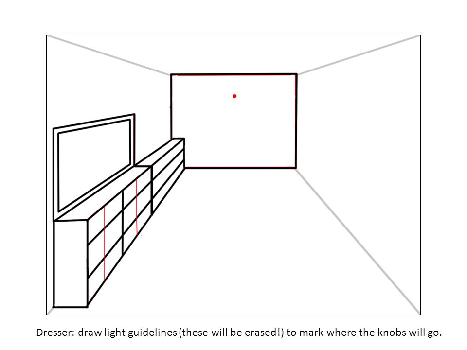 Dresser: draw light guidelines (these will be erased!) to mark where the knobs will go.