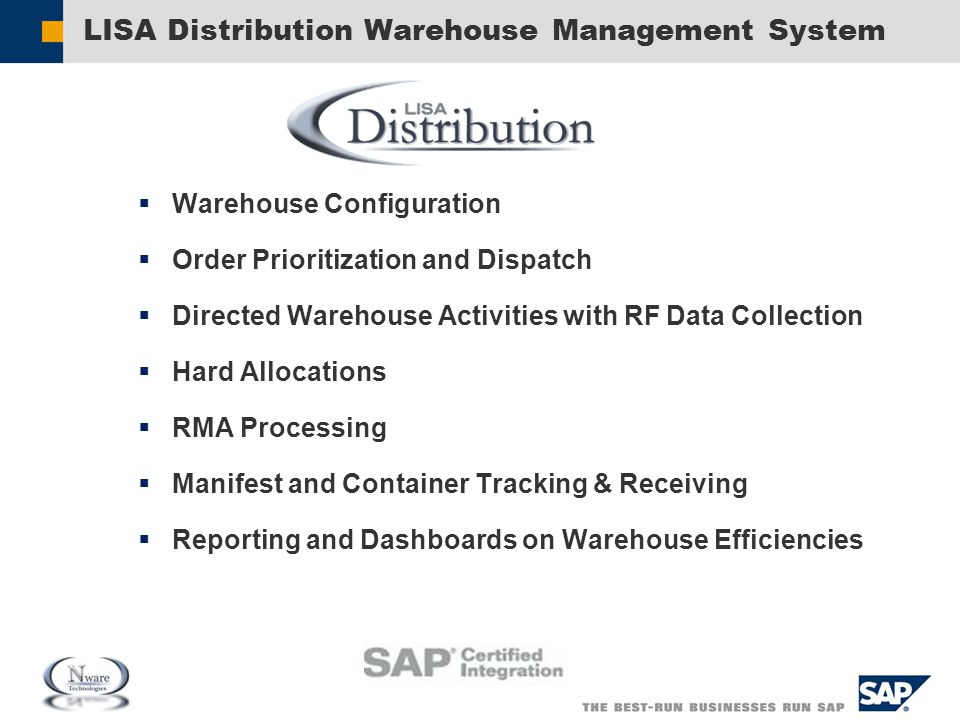 LISA Distribution Warehouse Management System  Warehouse Configuration  Order Prioritization and Dispatch  Directed Warehouse Activities with RF Da