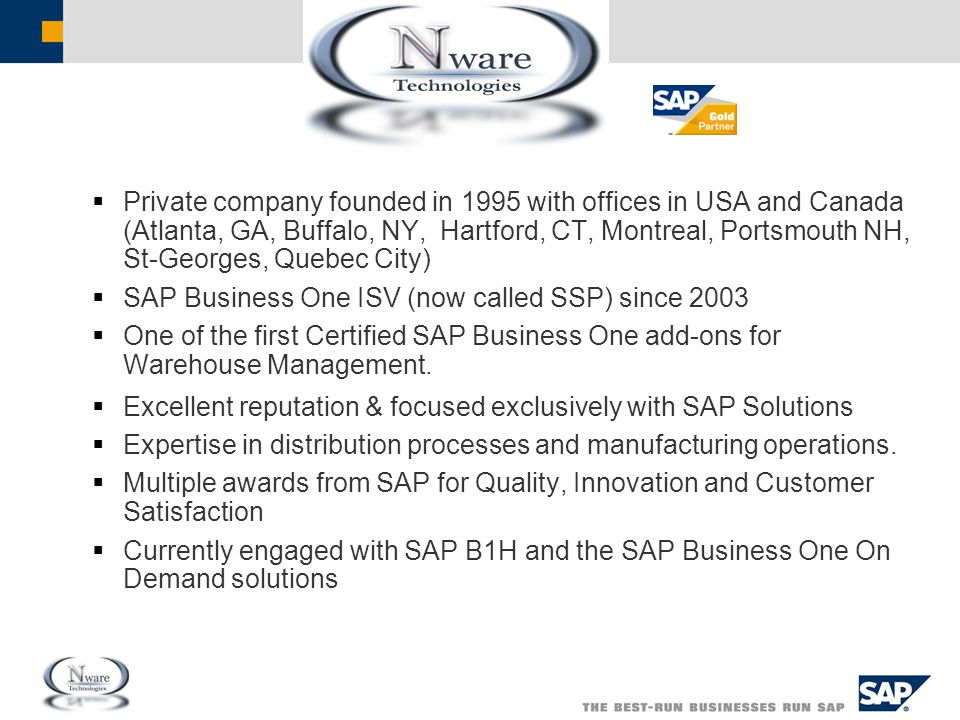  Private company founded in 1995 with offices in USA and Canada (Atlanta, GA, Buffalo, NY, Hartford, CT, Montreal, Portsmouth NH, St-Georges, Quebec