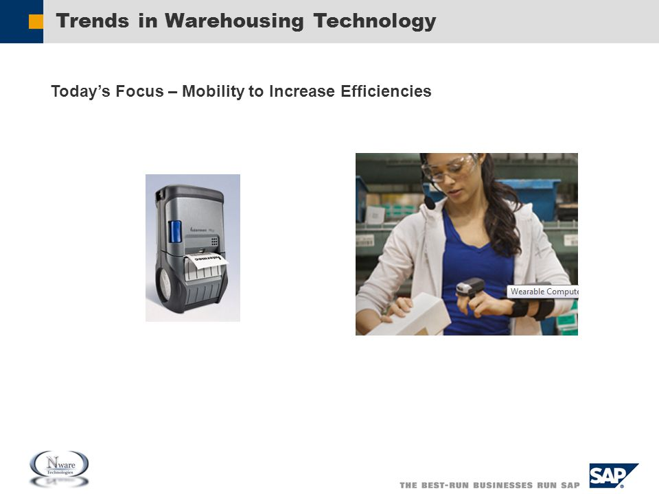 Trends in Warehousing Technology Today's Focus – Mobility to Increase Efficiencies
