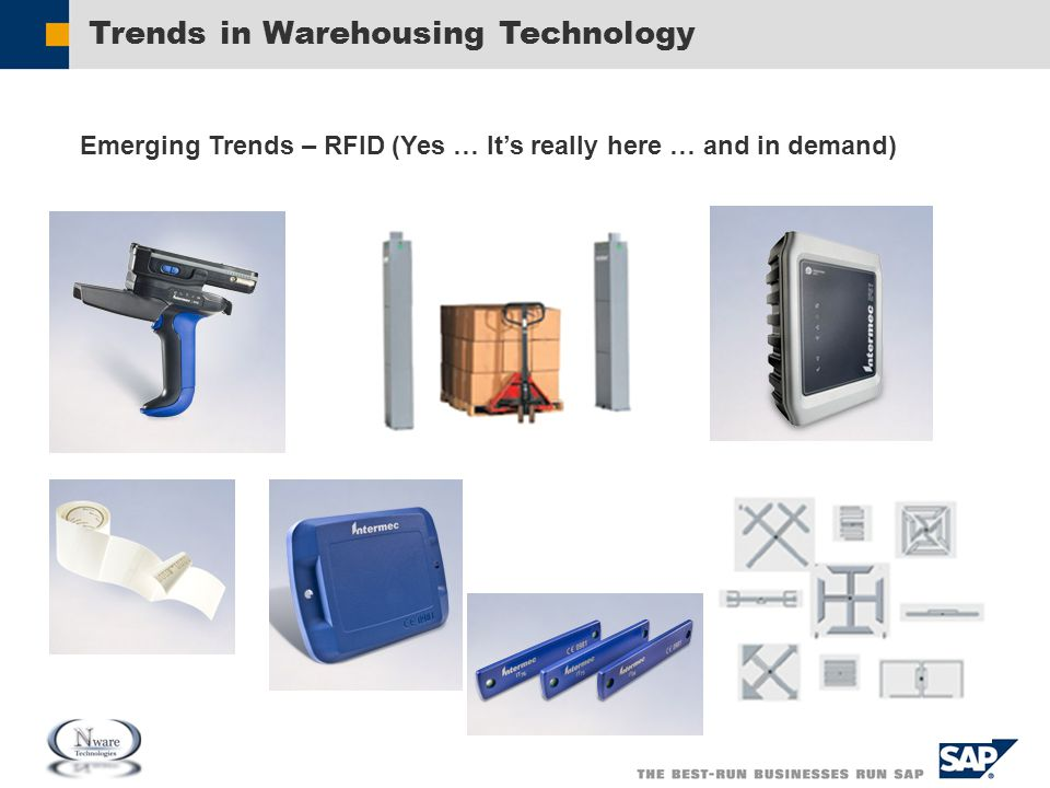 Trends in Warehousing Technology Emerging Trends – RFID (Yes … It's really here … and in demand)