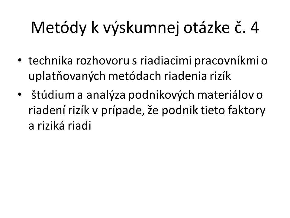 Metódy k výskumnej otázke č.