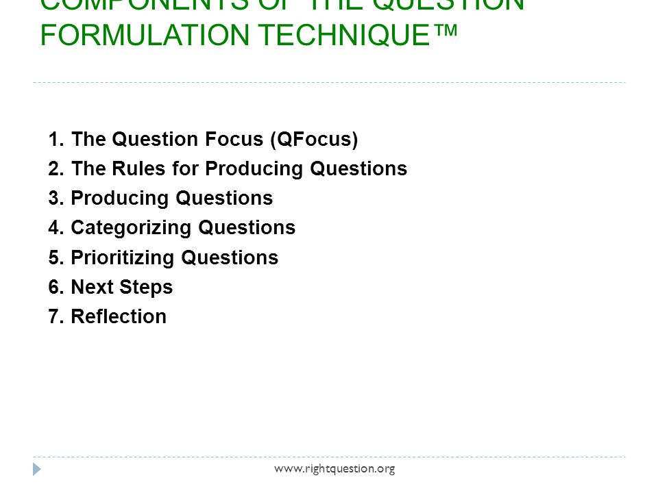 3 PRODUCING QUESTIONS www.rightquestion.org Joel Pardalis@mrPardalis students using the QFT