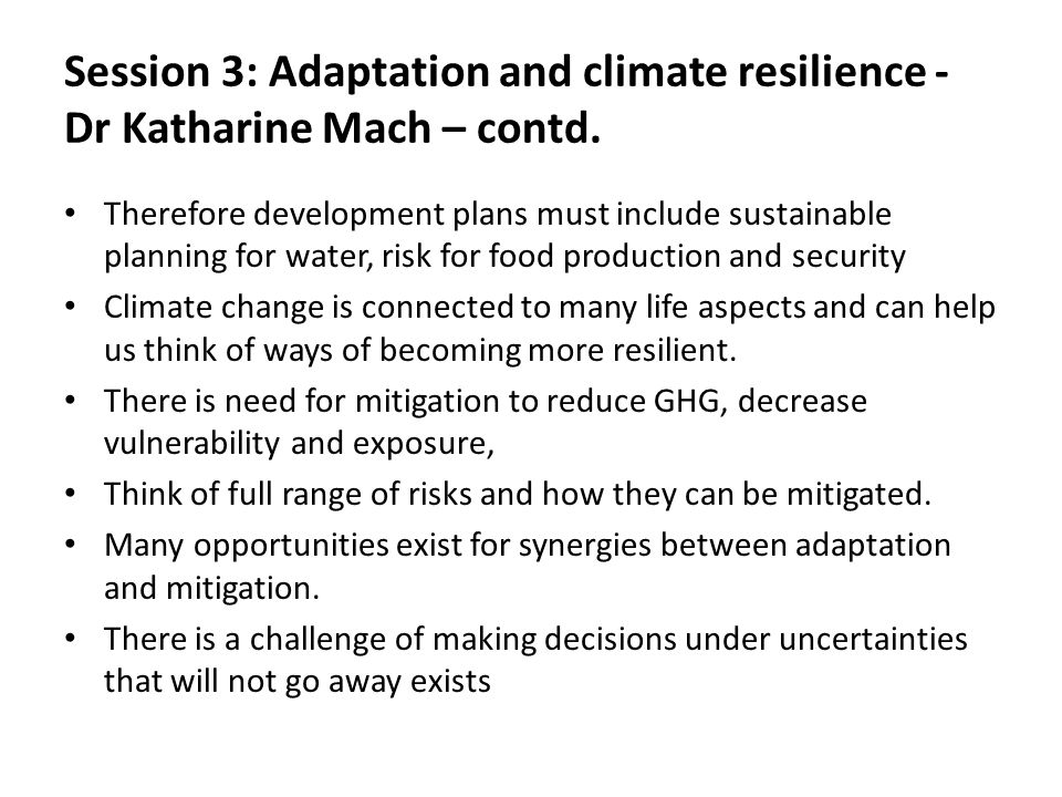 Session 3: Adaptation and climate resilience - Dr Katharine Mach – contd.