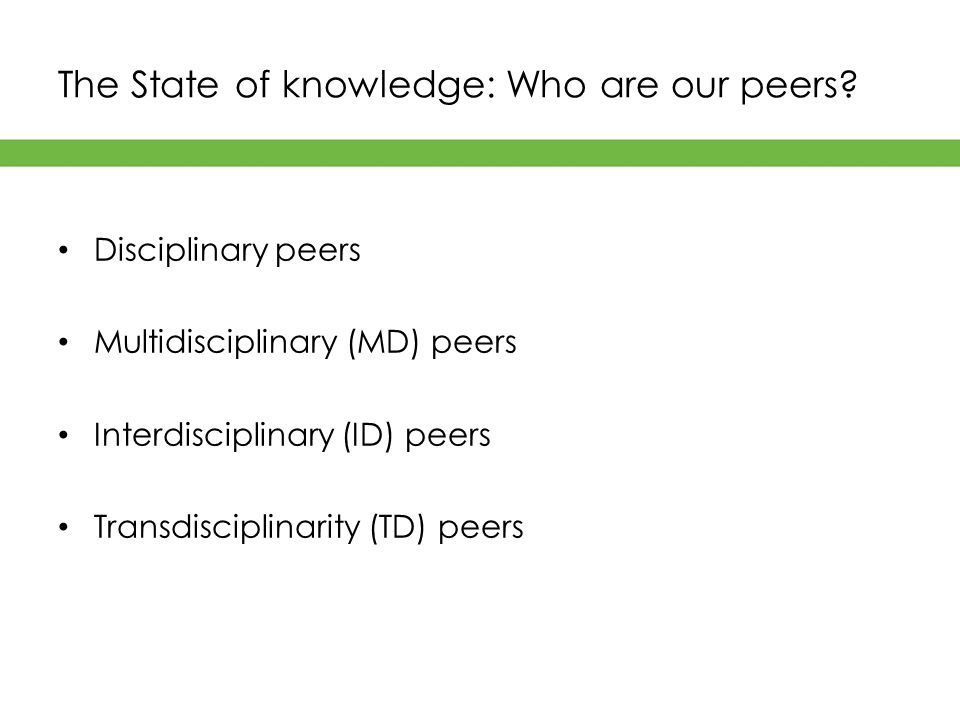 The State of knowledge: Who are our peers.