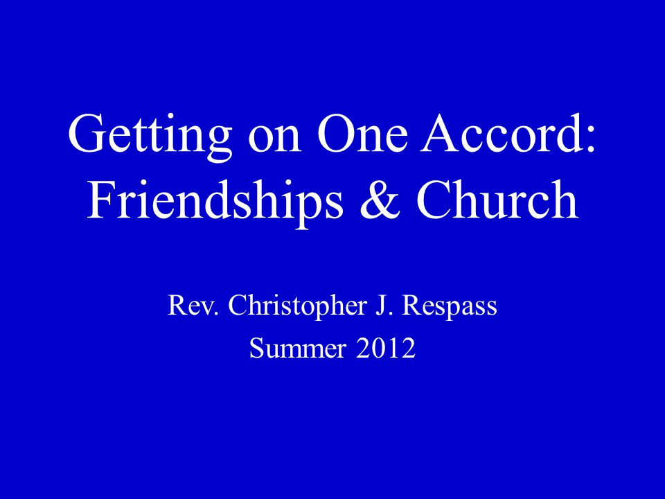 Getting on One Accord: Church 3.
