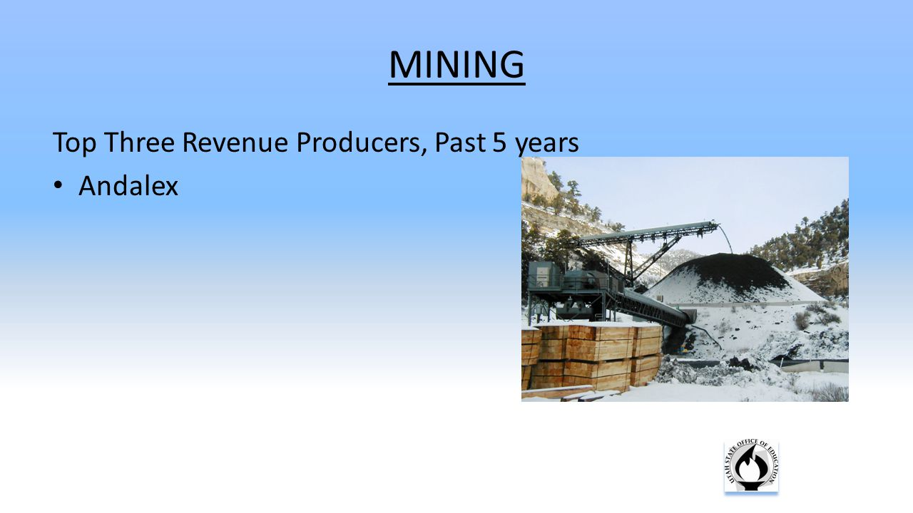 MINING Top Three Revenue Producers, Past 5 years Andalex