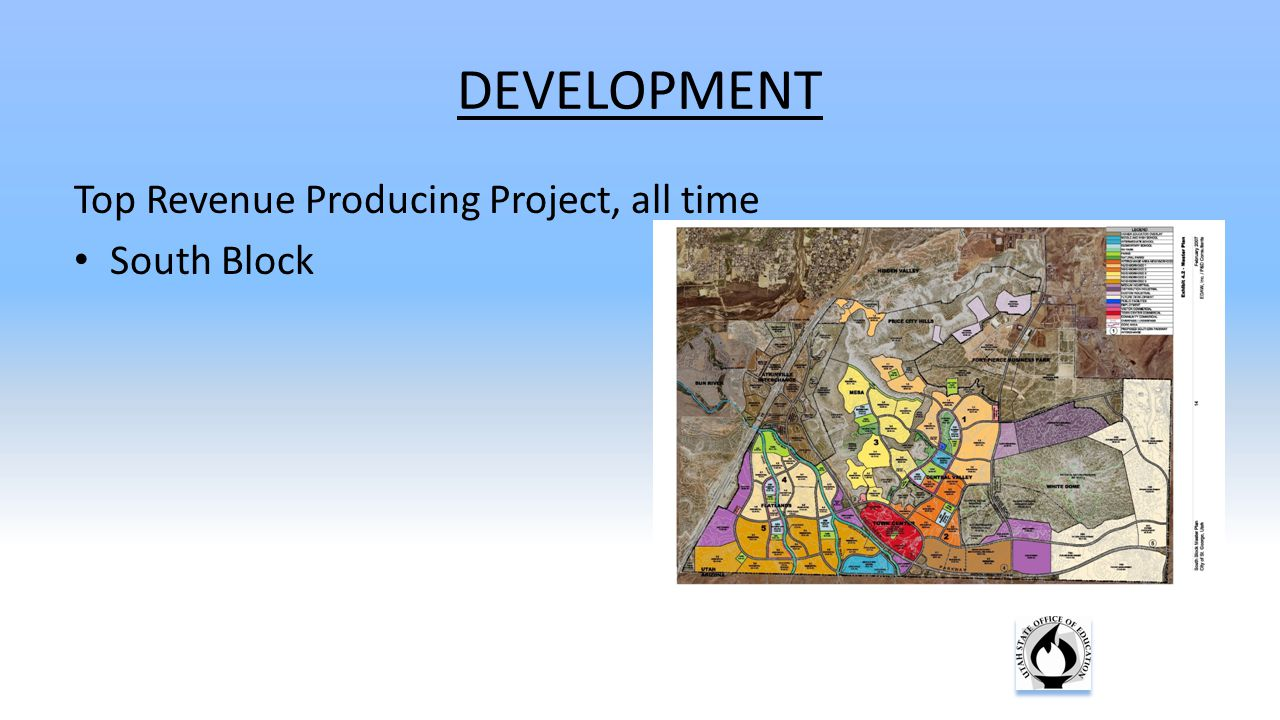 DEVELOPMENT Top Revenue Producing Project, all time South Block