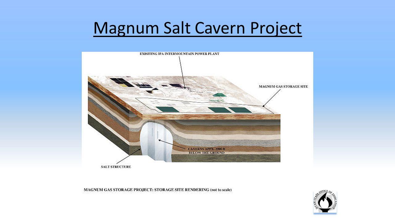 Magnum Salt Cavern Project