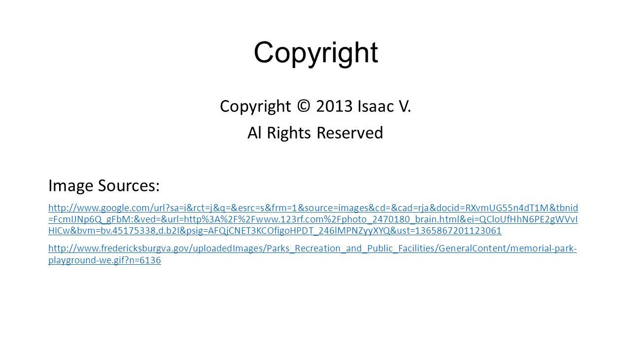 Copyright Copyright © 2013 Isaac V.