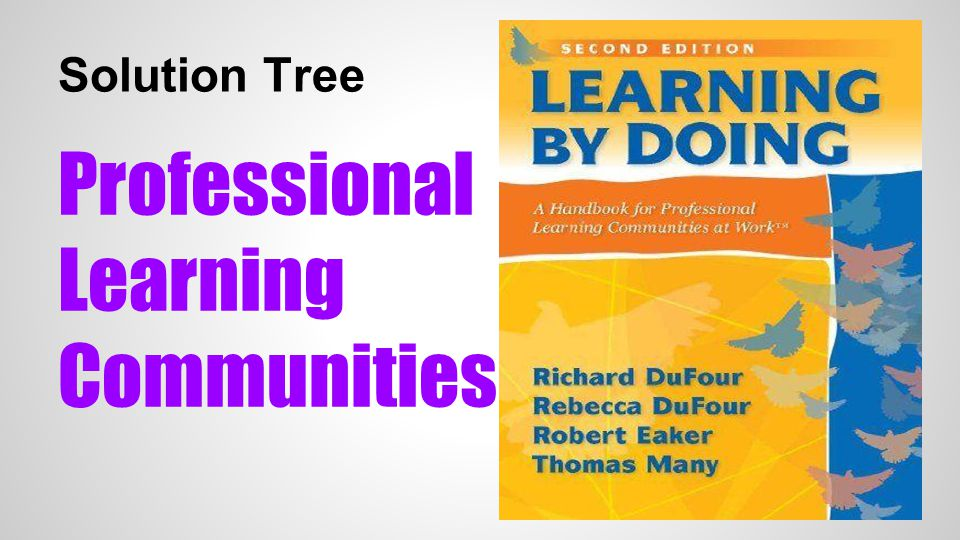 Solution Tree Professional Learning Communities