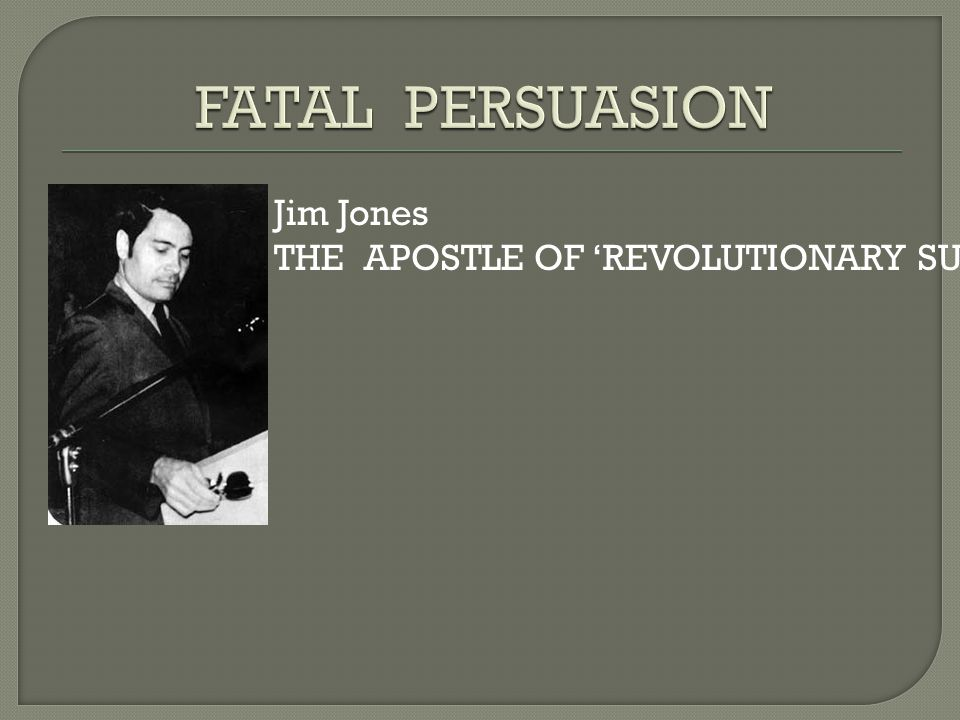 Jim Jones THE APOSTLE OF 'REVOLUTIONARY SUICIDE""