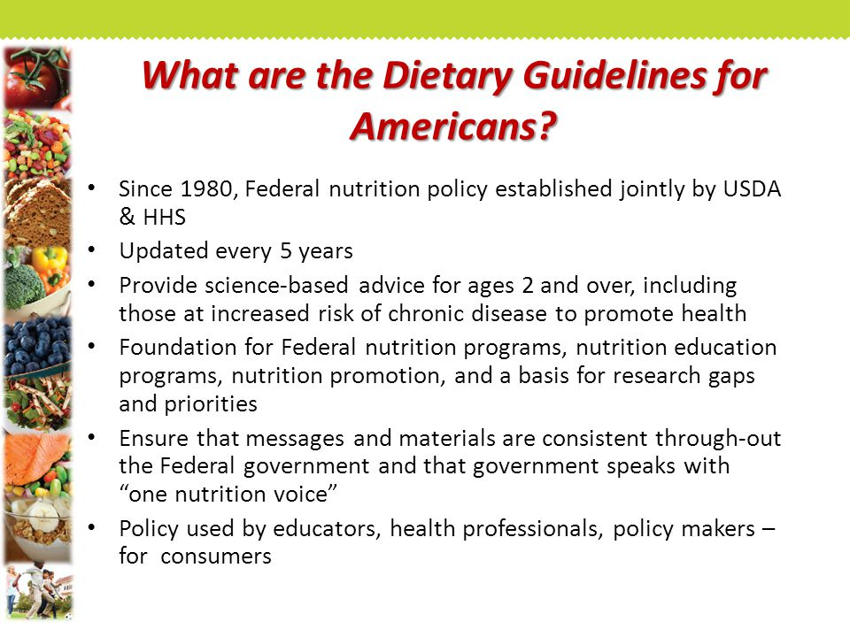 What are the Dietary Guidelines for Americans.