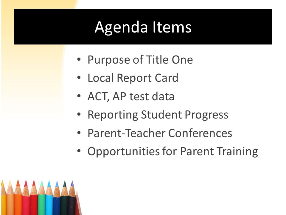 The Title One Program is intended to: Close the achievement gap Improve student achievement for all Increase parental involvement When parents are involved in education, children do better in school and schools improve.